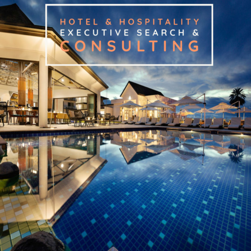 Hotel & Hospitality Executive Search & Consulting