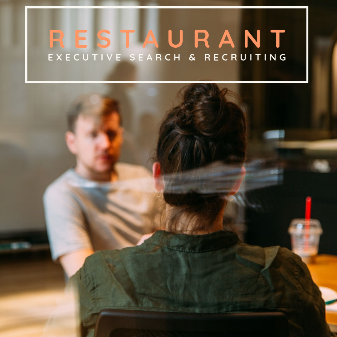 Restaurant Executive Search & Recruiting
